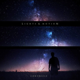 Lights & Motion - Chronicle