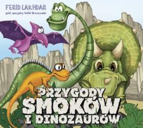 Various Artists - Przygody smoków i dinozaurów