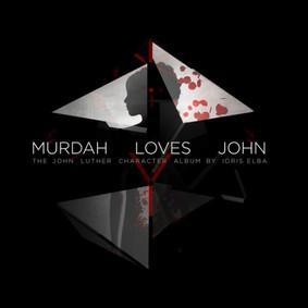 Idris Elba - Murdah Loves John