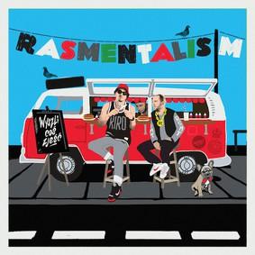 Rasmentalism - Wyszli coś zjeść