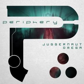 Periphery - Juggernaut: Omega