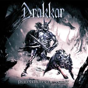 Drakkar - Run With The Wolf