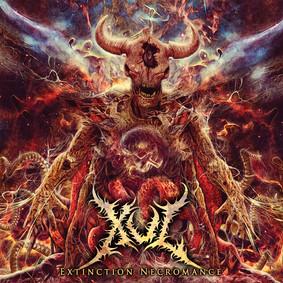 Xul - Extinction Necromance [EP]