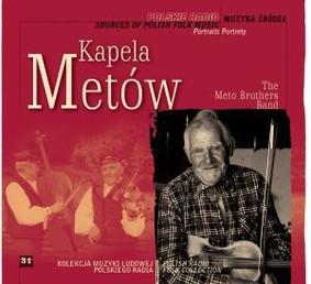 Kapela Metów - Muzyka źródeł. Volume 31: Kapela Metów
