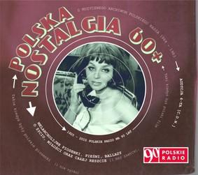 Various Artists - Polska nostalgia 60+. Audycja 4