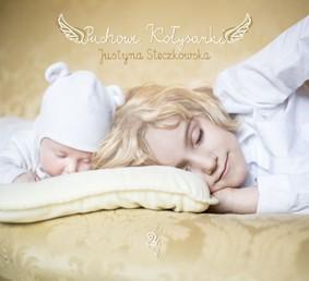 Justyna Steczkowska - Puchowe Kołysanki. Volume 2