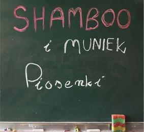 Shamboo + Muniek - Piosenki