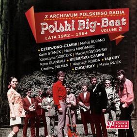 Various Artists - Polski Big-Beat z lat 1962-1964. Volume 2