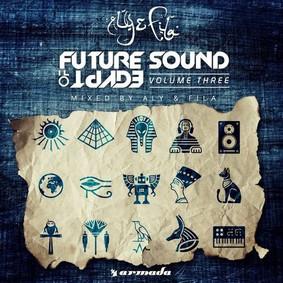 Aly & Fila - Future Sound Of Egypt. Volume 3