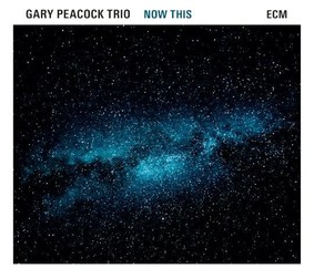 Gary Peacock - Now This
