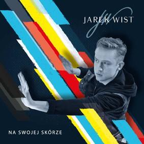 Jarek Wist - Na swojej skórze