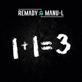 Remady, Manu-L - 1+1=3