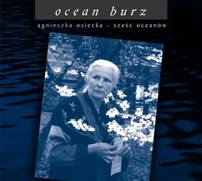 Various Artists - Agnieszka Osiecka: Ocean burz