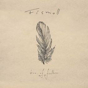 Fismoll - Box Of Feathers