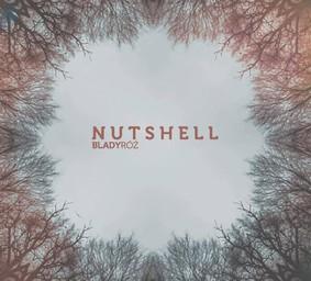 Nutshell - Blady Róż