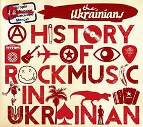 The Ukrainians - A History Of Rock Music In Ukrainian