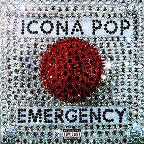 Icona Pop - Emergency [EP]