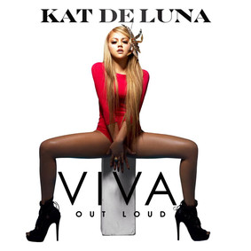 Kat DeLuna - Viva Out Loud