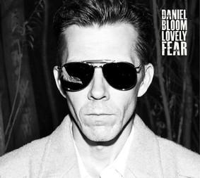 Daniel Bloom - Lovely Fear