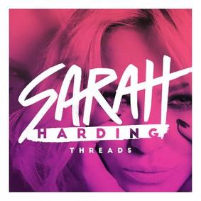 Sarah Harding - Threads [EP]