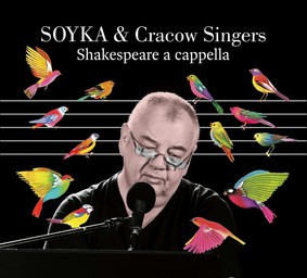 Stanisław Sojka, Singers Cracow - Shakespeare a capella