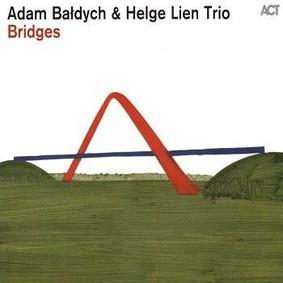 Adam Bałdych, Helge Lien Trio - Bridges