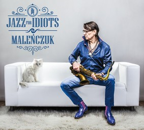 Maciej Maleńczuk - Jazz for Idiots