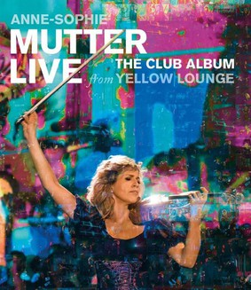 Anne-Sophie Mutter - Club Album: Live From Yellow Lounge [Blu-ray]