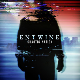 Entwine - Chaotic Nation