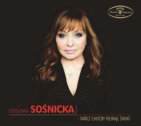 Zdzisława Sośnicka - Tańcz choćby płonął świat