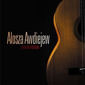Alosza Awdiejew - Piosenki wybrane
