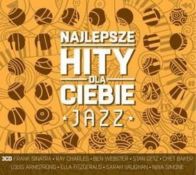 Various Artists - Najlepsze hity dla Ciebie: Jazz