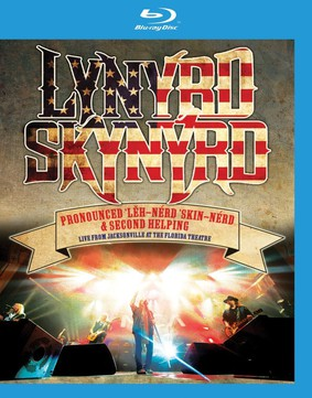 Lynyrd Skynyrd - Pronounced 'Leh-'nerd 'Skin-'nerd & Second Helping. Live From Jacksonville At The Florida Theatre [Blu-ray]