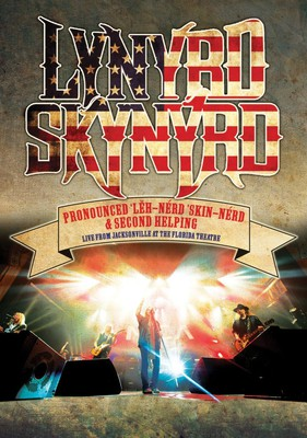 Lynyrd Skynyrd - Pronounced 'Leh-'nerd 'Skin-'nerd & Second Helping. Live From Jacksonville At The Florida Theatre [DVD]
