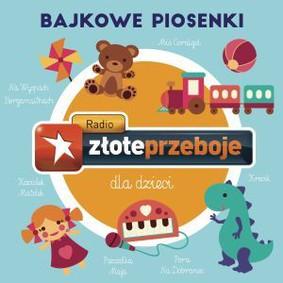Various Artists - Radio Złote Przeboje dla dzieci: Bajkowe piosenki