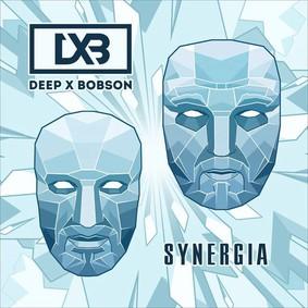 Deep x Bobson - Synergia