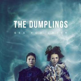 The Dumplings - Sea You Later