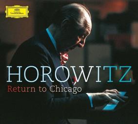 Vladimir Horowitz - Return To Chicago