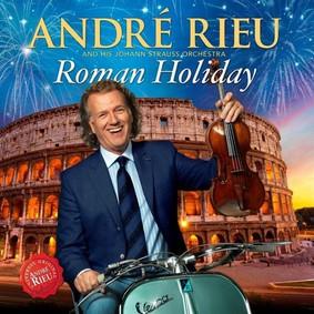 Andre Rieu - Roman Holiday