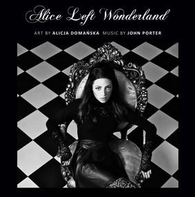 John Porter - Alice Left Wonderland