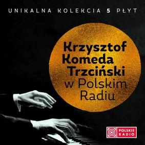 Krzysztof Komeda - Krzysztof Komeda w Polskim Radiu. Volume 1-5