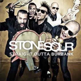 Stone Sour - Straight Outta Burbank [EP]