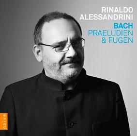 Rinaldo Alessandrini - Bach: Praeludien & Fugen