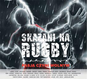 Various Artists - Skazani na rugby