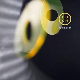 Lush - Blind Spot [EP]