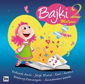 Various Artists - Bajki Małgosi 2
