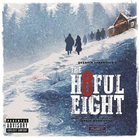 Ennio Morricone - Nienawistna ósemka / Ennio Morricone - The Hateful Eight