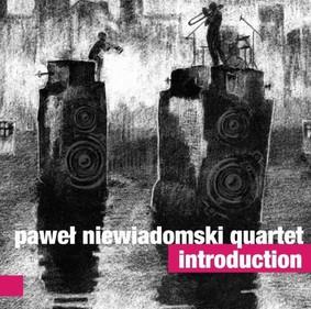 Paweł Niewiadomski Quartet - Introduction