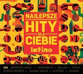Various Artists - Najlepsze hity dla Ciebie: Latino
