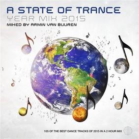 Armin van Buuren - A State Of Trance Year Mix 2015